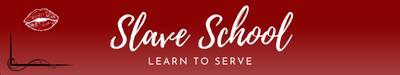 Slave School Learn to Serve
